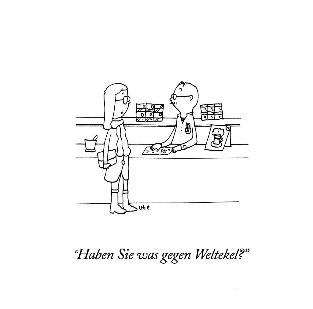"""Cartoon von Ute Hamelmann: Frau beim Apotheker fragt: """"Haben Sie was gegen Weltekel?"""""""